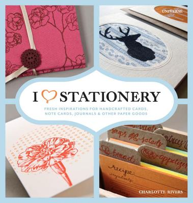I Love Stationery By Rivers, Charlotte